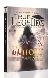 True Legends - The Unholy See