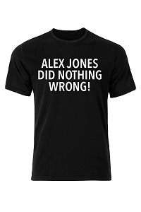 Alex Jones Did Nothing Wrong