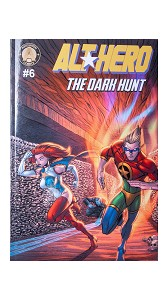 Alt-Hero #6 - The Dark Hunt