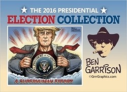 The 2016 Presidential Election Collection by Ben Garrison
