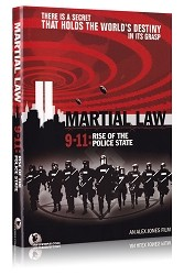 Martial Law 9-11: The Rise of the Police State