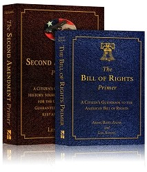 Bill Of Rights and Second Amendment Primers Special